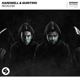 HARDWELL & QUINTINO - RECKLESS